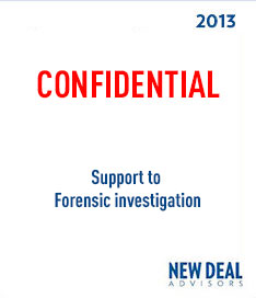 Support to Forensic investigation 2013