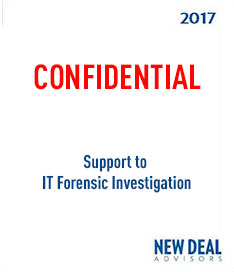 Support to IT Forensic investigation 2017
